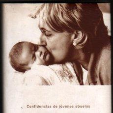 Libros de segunda mano: VIDA DE MI VIDA - CONFIDENCIAS DE JOVENES ABUELOS - CONSUELO ALVAREZ DE TOLEDO *. Lote 41570929