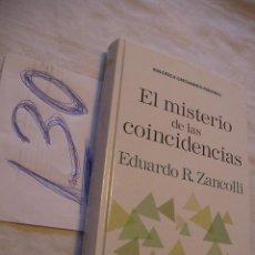 Libros de segunda mano: EL MISTERIO DE LAS COINCIDENCIAS - EDUARDO ZANCOLLI - ENVIO GRATIS A ESPAÑA . Lote 41677744
