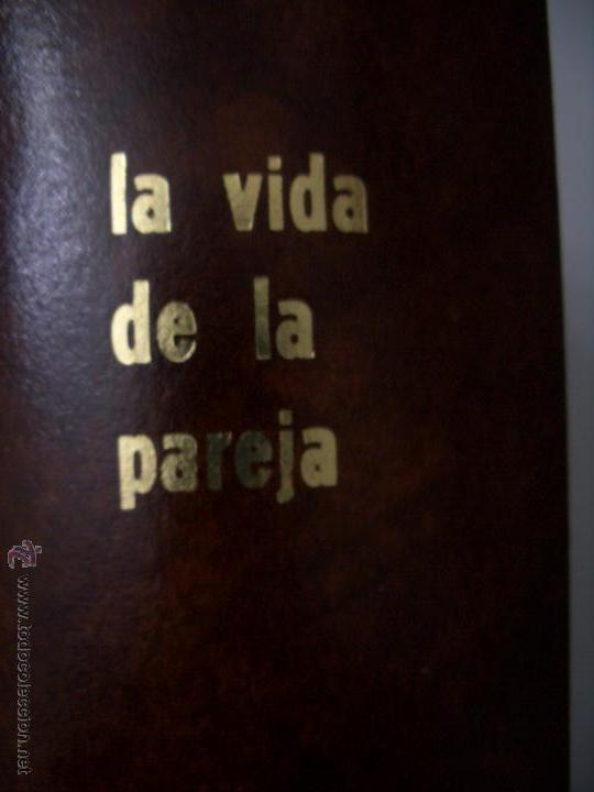 LA VIDA DE LA PAREJA.1972. (Libros de Segunda Mano - Pensamiento - Sociología)