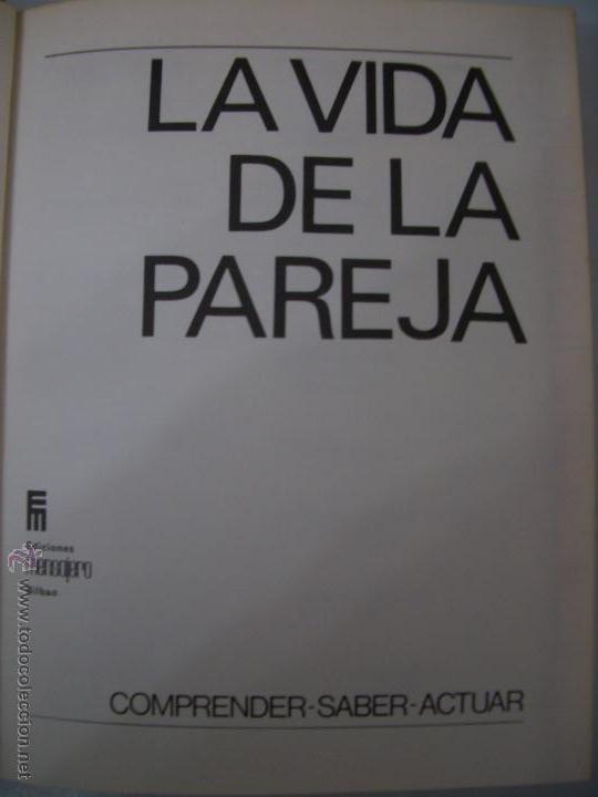 Libros de segunda mano: La vida de la pareja.1972. - Foto 2 - 41848559
