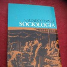 Libros de segunda mano: SOCIOLOGIA. SALVADOR GINER. Lote 41973398