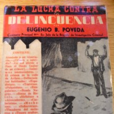 Libros de segunda mano: LUCHA CONTRA LA DELINCUENCIA - EUGENIO B. POVEDA - 1953. Lote 42018735