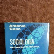 Libros de segunda mano: SOCIOLOGIA. ANTONIO CASO. Lote 42052347