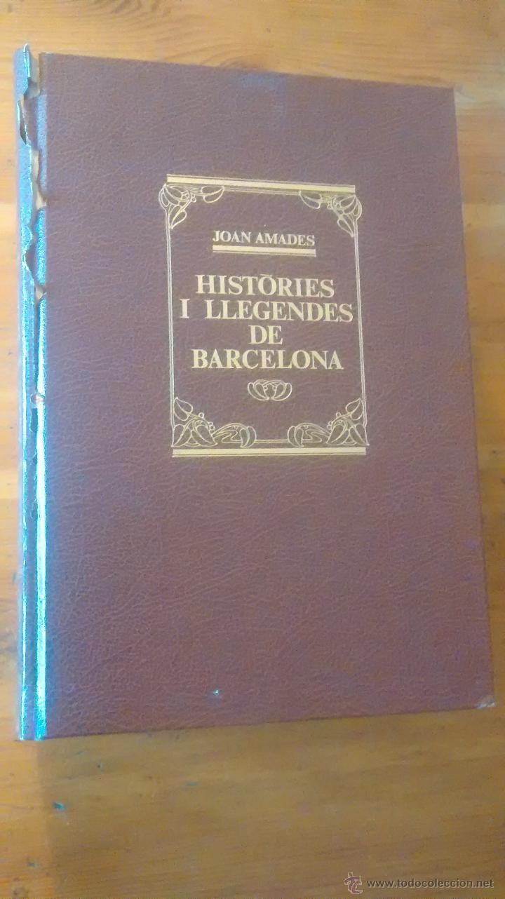 LLIBRE EN CATALÀ / HISTORIES I LLEGENDES DE BARCELONA / JOAN AMADES / 1984 / TOMO 2 (Libros de Segunda Mano - Pensamiento - Sociología)