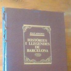 Libros de segunda mano: LLIBRE EN CATALÀ / HISTORIES I LLEGENDES DE BARCELONA / JOAN AMADES / 1984 / TOMO 2. Lote 40600959