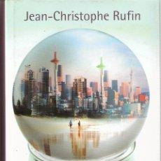 Libros de segunda mano: GLOBALIA. JEAN-CHRISTOPHE RUFIN. TAPA DURA CON SOBRECUBIERTA. CIRCULO. Lote 42207650