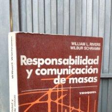 Libros de segunda mano: RESPONSABILIDAD Y COMUNICACIÓN DE MASAS. TROQUEL. Lote 42210921