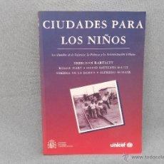Libros de segunda mano: CIUDADES PARA LOS NIÑOS. Lote 42269064