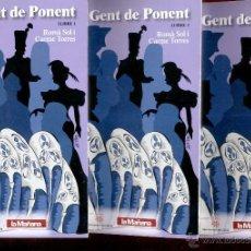 Libros de segunda mano: GENT DE PONENT - ROMÀ SOL I CARME TORRES (3 LLIBRES EN CATALÀ + CAIXA CONTENEDORA). Lote 42338817