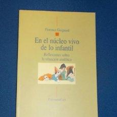 Libros de segunda mano: EN EL NUCLEO VIVO DE LOS INFANTIL POR FLORENCE GUIGNARD. BIBLIOTECA NUEVA. 2003. NUEVO. LEER. Lote 42360593