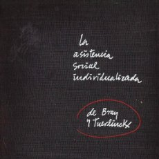 Second hand books - la asistencia social individualizada -bray tuerlinckx - ed. aguilar - año 1964 - rd1 at - 42423047