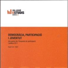 Libros de segunda mano: DEMOCRÀCIA, PARTICIPACIÓ I JOVENTUT.. Lote 42675101