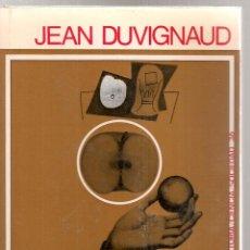 Libros de segunda mano: SOCIOLOGIA DEL ARTE / J. DUVIGNAUD. BCN : PENINSULA, 1969. 21X14CM. 149 P.. Lote 42690266