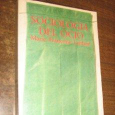 Libros de segunda mano: SOCIOLOGIA DEL OCIO - MARIE FRANÇOISE LANFANT - EDICIONES PENINSULA BARCELONA 1978. Lote 42900688