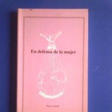 Libros de segunda mano: EN DEFENSA DE LA MUJER- PACO CURIEL. Lote 42911340