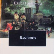 Libros de segunda mano: BANDIDOS – ERIC HOBSBAWM. Lote 43029854