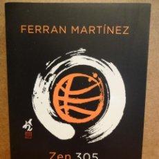 Libros de segunda mano: ZEN 305. FERRAN MARTÍNEZ. ED. COLUMNA - 2011. A ESTRENAR. Lote 43153384