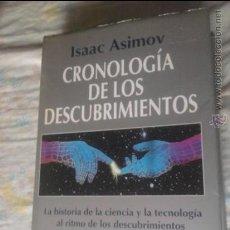 Libros de segunda mano: CRONOLOGIA DE LOS DESCUBRIMIENTOS ISAAC ASIMOV ARIEL CIENCIA. Lote 36280346