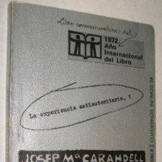 Libros de segunda mano: LAS COMUNAS ALTERNATIVA A LA FAMILIA - JOSEP CARANDELL - ILUSTRADO *. Lote 43348268