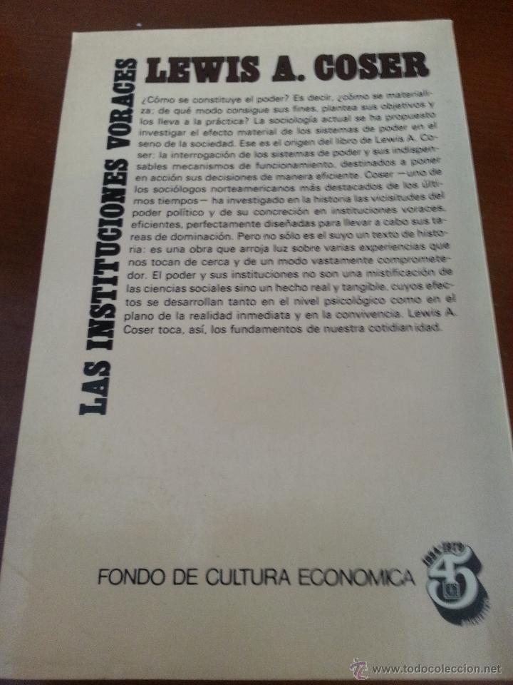 Libros de segunda mano: LAS INSTITUCIONES VORACES - LEWIS A. COSER - 1978 - FONDO DE CULTURA ECONOMICA - MEXICO - Foto 2 - 43369973