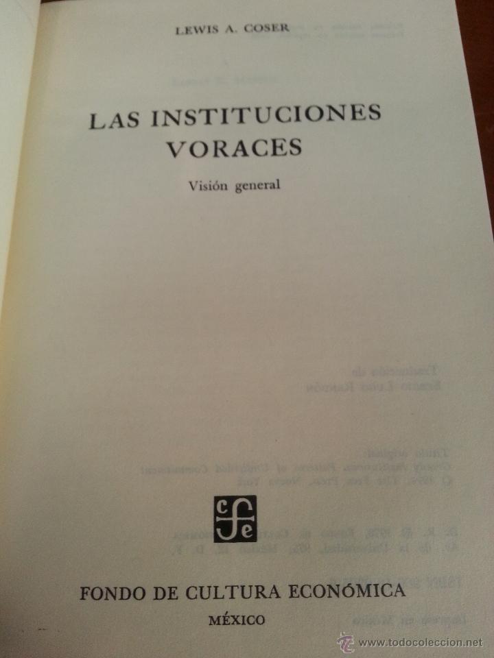 Libros de segunda mano: LAS INSTITUCIONES VORACES - LEWIS A. COSER - 1978 - FONDO DE CULTURA ECONOMICA - MEXICO - Foto 3 - 43369973