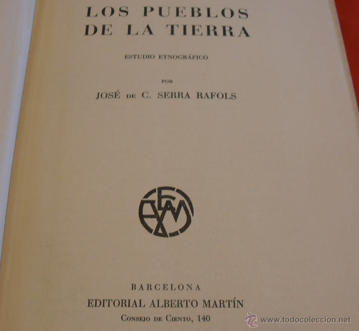 Libros de segunda mano: LOS PUEBLOS DE LA TIERRA, POR J. DE C. SERRA RAFOLS - Foto 4 - 43391900
