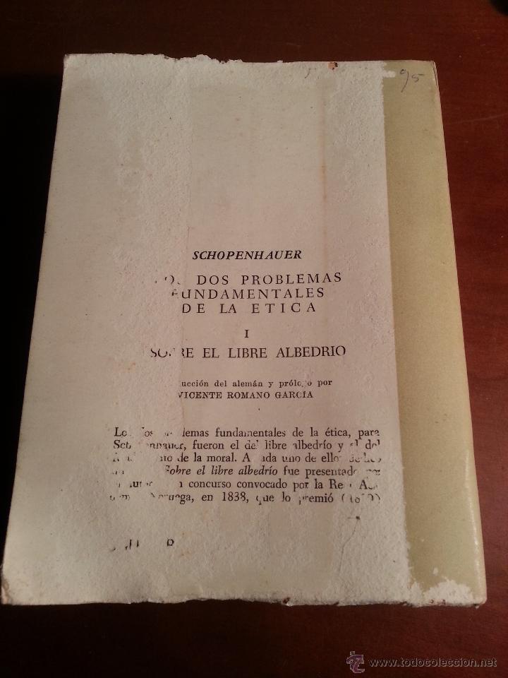 Libros de segunda mano: LOS DOS PROBLEMAS FUNDAMENTALES DE LA ETICA I - SOBRE EL LIBRE ALBEDRIO - SCHOPENHAUER - 1965 - Foto 2 - 43445830