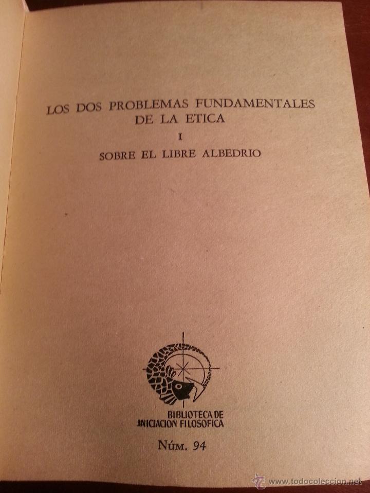 Libros de segunda mano: LOS DOS PROBLEMAS FUNDAMENTALES DE LA ETICA I - SOBRE EL LIBRE ALBEDRIO - SCHOPENHAUER - 1965 - Foto 3 - 43445830