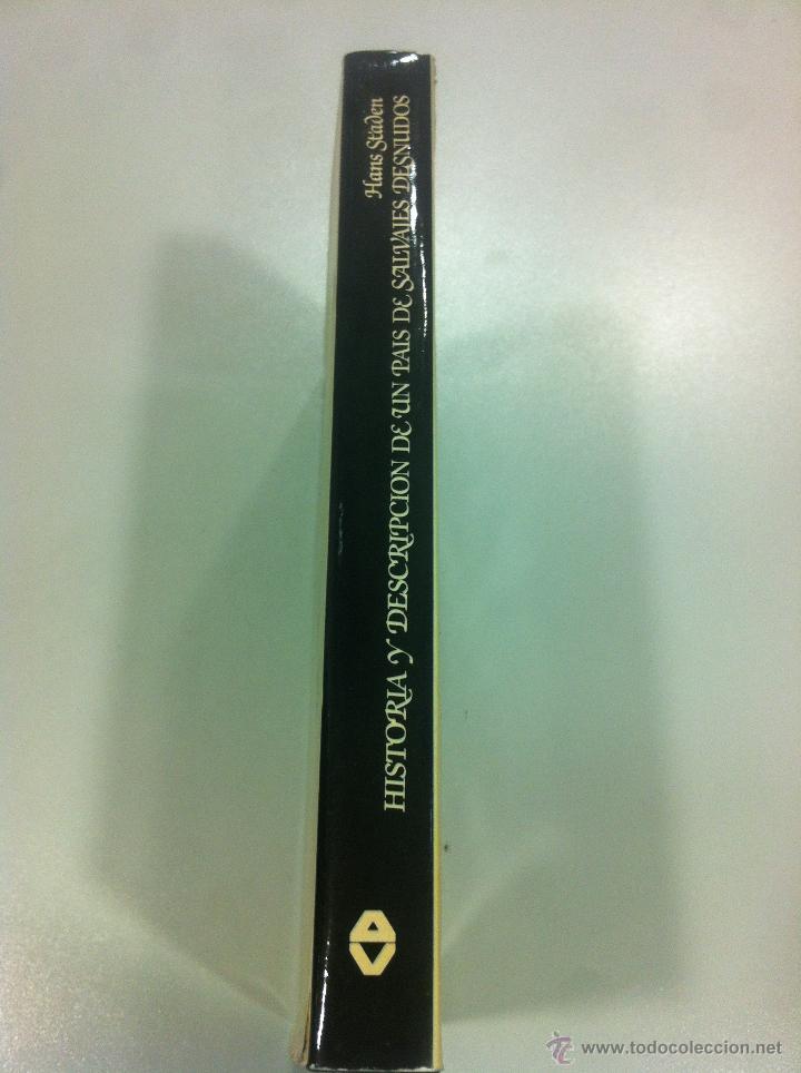 Libros de segunda mano: VERDADERA HISTORIA Y DESCRIPCION DE UN PAIS DE SALVAJES DESNUDOS - HANS STADEN - ARGOS VERGARA -1983 - Foto 2 - 43494182