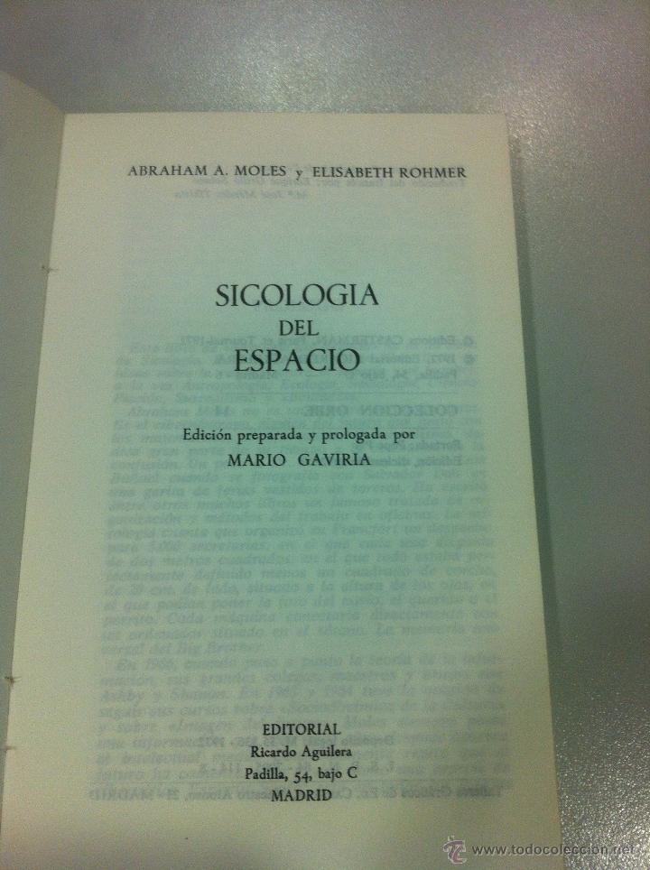 Libros de segunda mano: PSICOLOGIA DEL ESPACIO - ABRAHAN A. MOLES Y ELISABETH ROMHER - ED. RICARDO AGUILERA - MADRID - 1972 - Foto 3 - 43505907