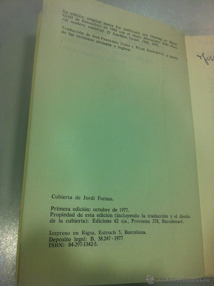 Libros de segunda mano: TEORIA DE LA ALIENACION - JOACHIN ISRAEL - EDICIONES PENINSULA - BARCELONA - 1977 - - Foto 4 - 43505911