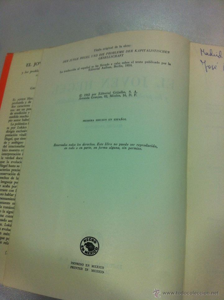 Libros de segunda mano: EL JOVEN HEGEL Y LOS PROBLEMAS DE LA SOCIEDAD CAPITALISTA - GEORG LUKACS - ED. GRIJALBO - 1ª EDICION - Foto 4 - 43505919