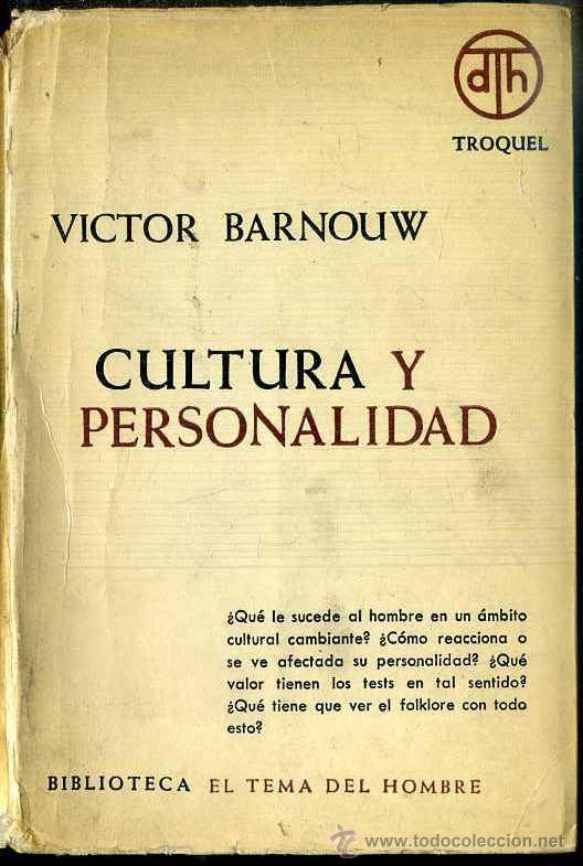 BARNOUW : CULTURA Y PERSONALIDAD (TROQUEL, 1967) (Libros de Segunda Mano - Pensamiento - Sociología)