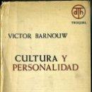 Libros de segunda mano: BARNOUW : CULTURA Y PERSONALIDAD (TROQUEL, 1967). Lote 43514421