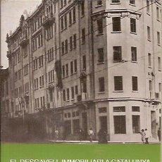 Libros de segunda mano: EL DESGAVELL IMMOBILIARI A CATALUNYA CASIMIR ALSINA ANNA L'ABADIA DE MONTSERRAT. Lote 43594110