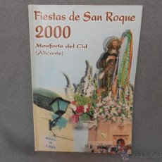Libros de segunda mano: PROGRAMA DE FIESTAS DE SAN ROQUE MONFORTE DEL CID ( ALICANTE) 2000. Lote 43631559