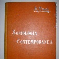 Libros de segunda mano: MANUALES SOLER. XLVI. SOCIOLOGÍA CONTEMPORÁNEA. ADOLFO POSADA. MIDE: 16 X 11,3 CMS.. Lote 43638722