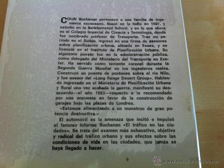 Libros de segunda mano: EL TRÁFICO EN LAS CIUDADES. COLIN D.BUCHANAN. EDITORIAL TECNOS. COLECCIÓN CIENCIAS SOCIALES. - Foto 3 - 53617329