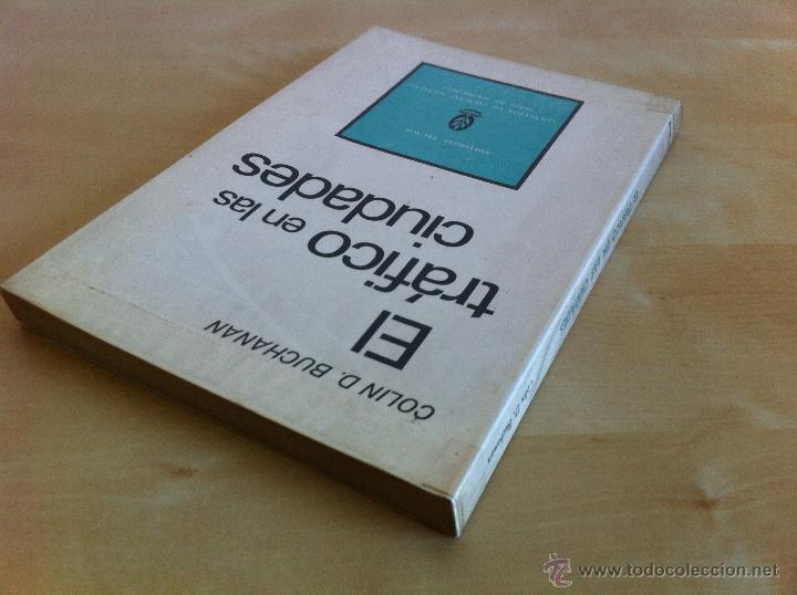 Libros de segunda mano: EL TRÁFICO EN LAS CIUDADES. COLIN D.BUCHANAN. EDITORIAL TECNOS. COLECCIÓN CIENCIAS SOCIALES. - Foto 5 - 53617329