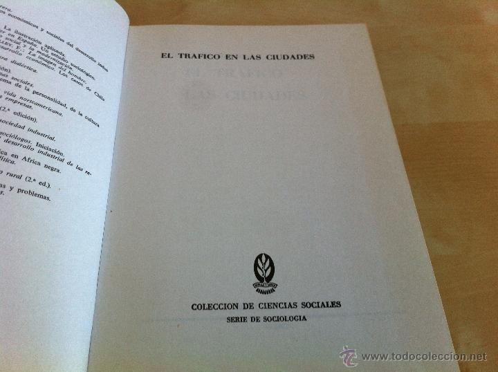 Libros de segunda mano: EL TRÁFICO EN LAS CIUDADES. COLIN D.BUCHANAN. EDITORIAL TECNOS. COLECCIÓN CIENCIAS SOCIALES. - Foto 7 - 53617329