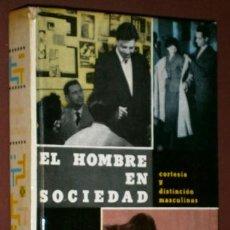 Libros de segunda mano: EL HOMBRE EN SOCIEDAD POR HERVÉ DE PESLOUAN DE ED. DAIMON EN BARCELONA 1960. Lote 43670275