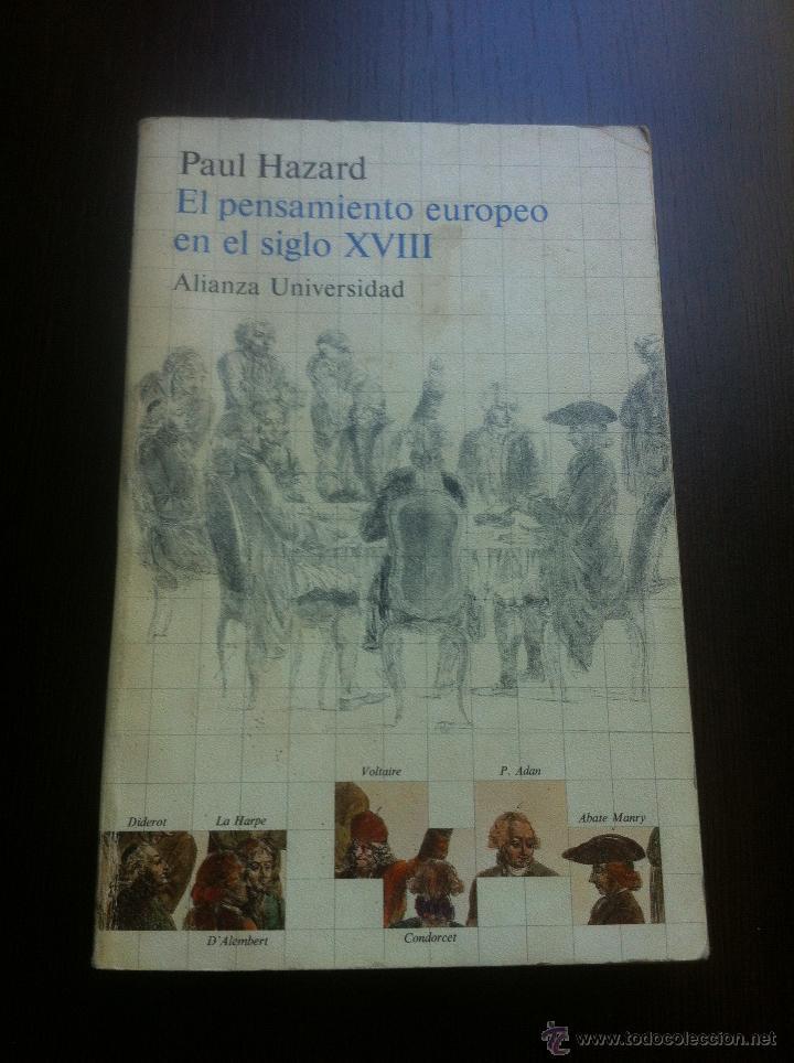 EL PENSAMIENTO EUROPEO EN EL SIGLO XVIII - PAUL HAZARD - ALIANZA UNIVERSIDAD - MADRID - 1985 - (Libros de Segunda Mano - Pensamiento - Sociología)
