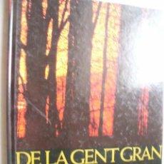 Libros de segunda mano: DE LA GENT GRAN. 1985. Lote 43760266