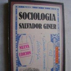 Libros de segunda mano: SOCIOLOGÍA. GINER, SALVADOR. 1980. Lote 43837030
