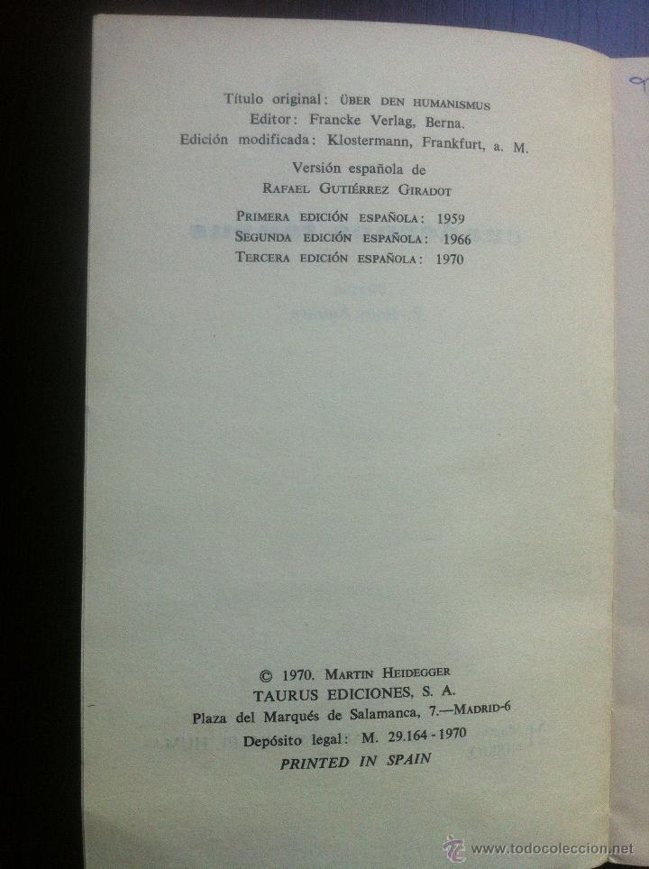 Libros de segunda mano: CARTA SOBRE EL HUMANISMO - MARTIN HEIDEGGER - CUADERNOS TAURUS - MADRID - 1970 - - Foto 3 - 43937570