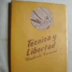 Libros de segunda mano: TÉCNICA Y LIBERTAD. CERRONI, UMBERTO. 1973. Lote 44043752