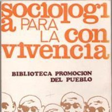 Libros de segunda mano: SOCIOLOGÍA PARA LA CONVIVENCIA, VV.AA.. Lote 44158997
