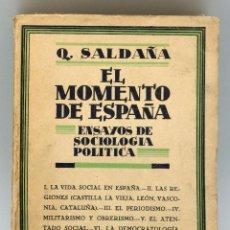 Libros de segunda mano: EL MOMENTO DE ESPAÑA ENSAYOS SOCIOLOGÍA POLÍTICA QUINTILIANO SALDAÑA MUNDO LATINO 1929. Lote 44253726