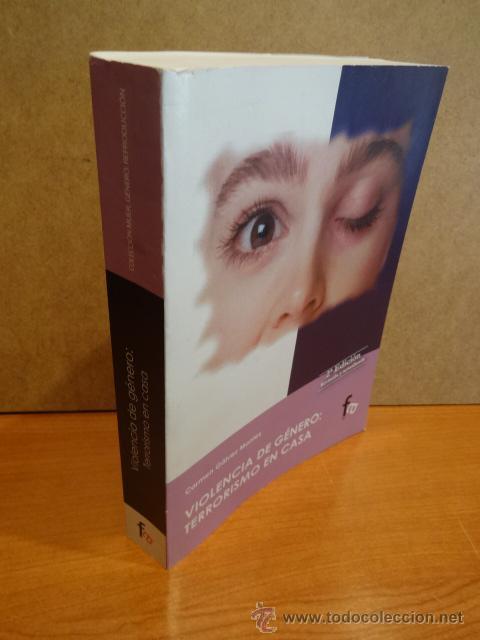 Violencia De Genero Terrorismo En Casa Carmen Buy Books Of Sociology At Todocoleccion 44290945