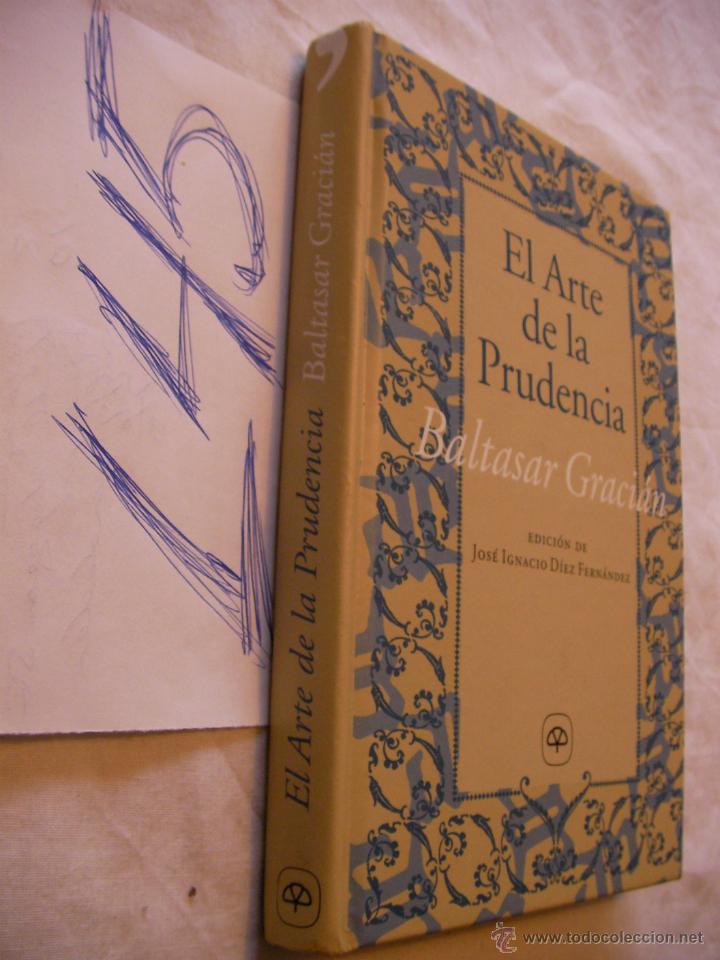 El Arte De La Prudencia Baltasar Gracian Buy Books Of Sociology At Todocoleccion 44306992